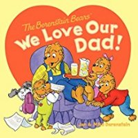 Berenstain Bears iWe Love our Dad
