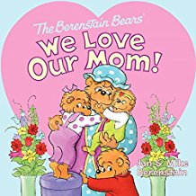 Berenstain Bears We Love Our Mom